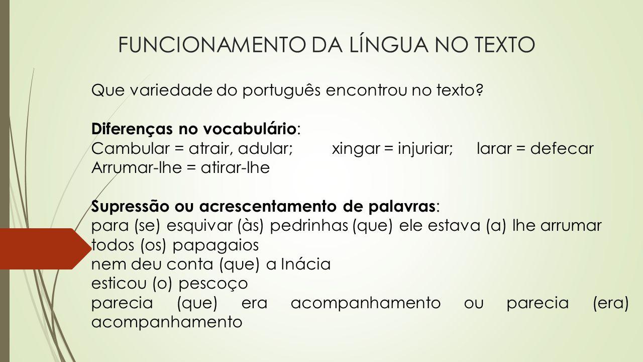 FUNCIONAMENTO DA LÍNGUA NO TEXTO