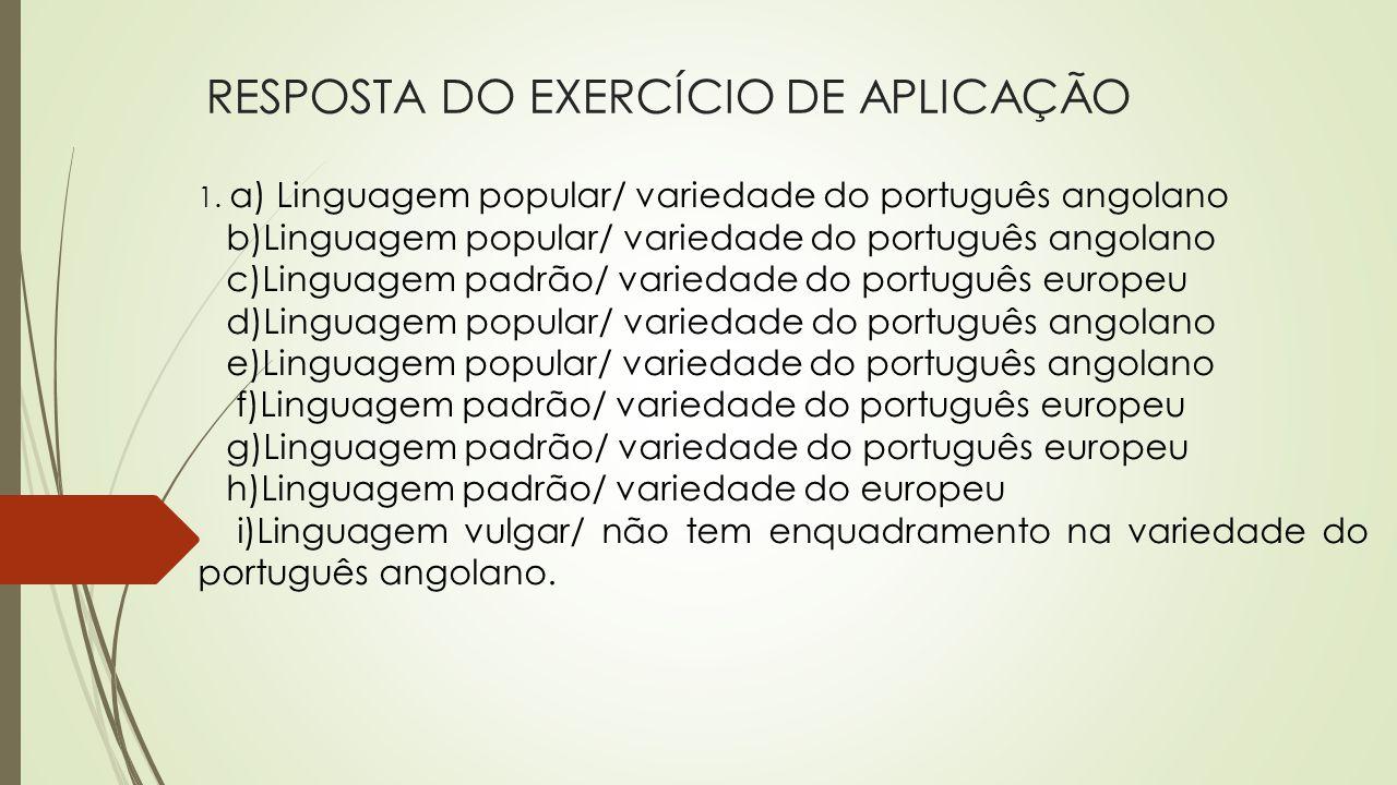 RESPOSTA DO EXERCÍCIO DE APLICAÇÃO