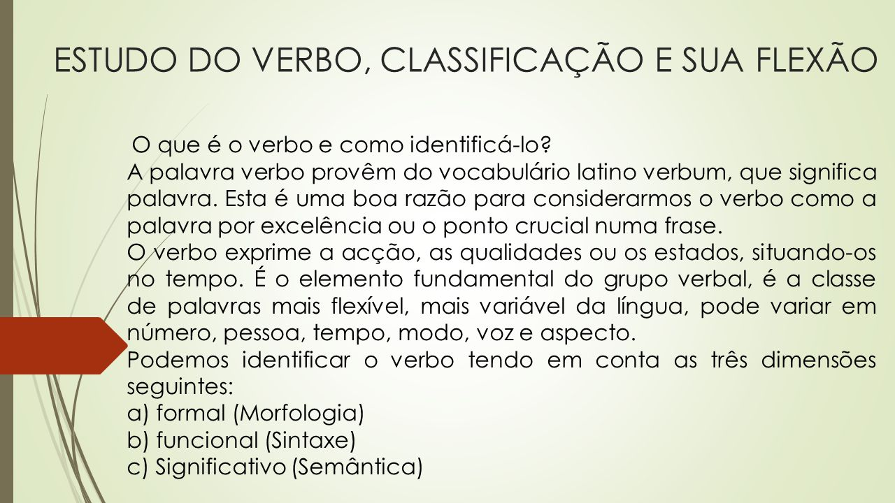 ESTUDO DO VERBO, CLASSIFICAÇÃO E SUA FLEXÃO