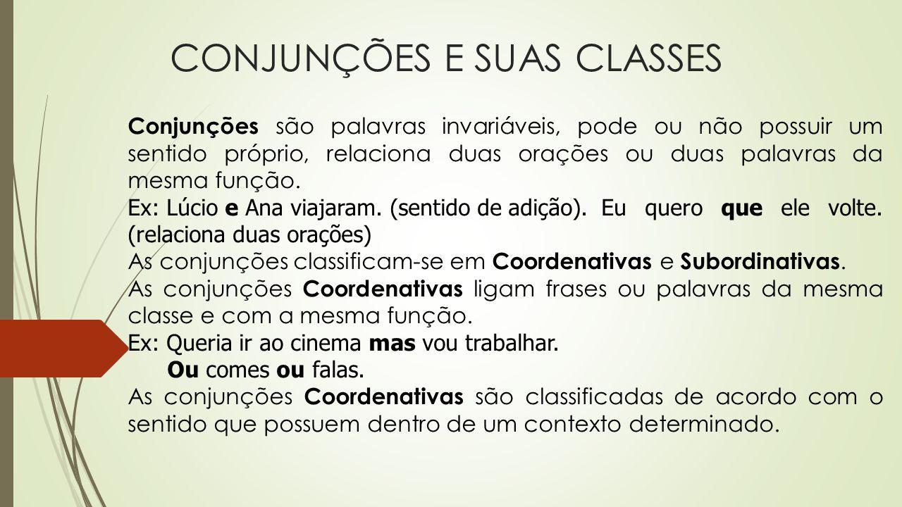 CONJUNÇÕES E SUAS CLASSES