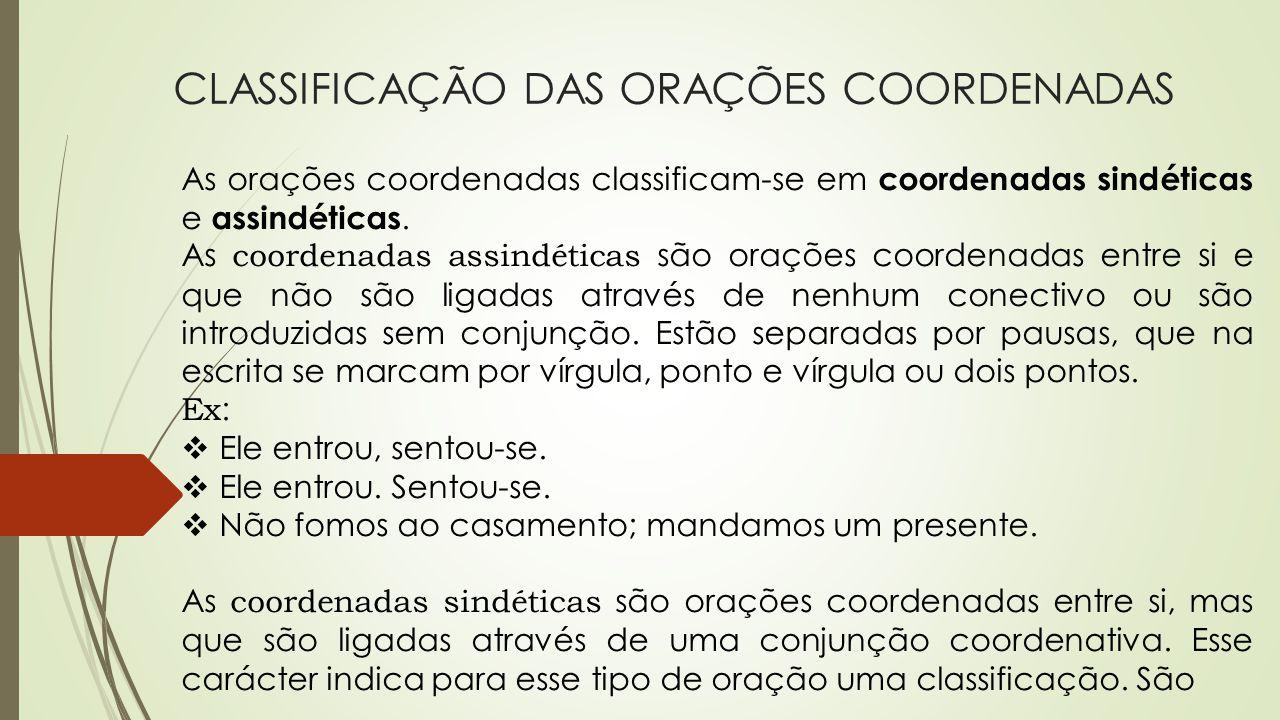CLASSIFICAÇÃO DAS ORAÇÕES COORDENADAS