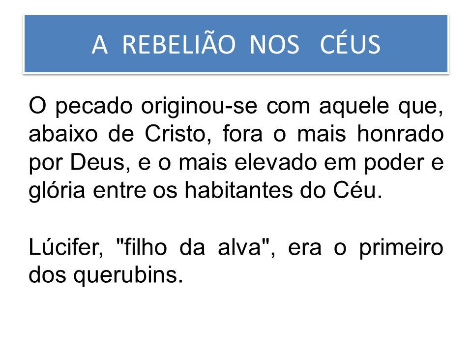 A REBELIÃO NOS CÉUS