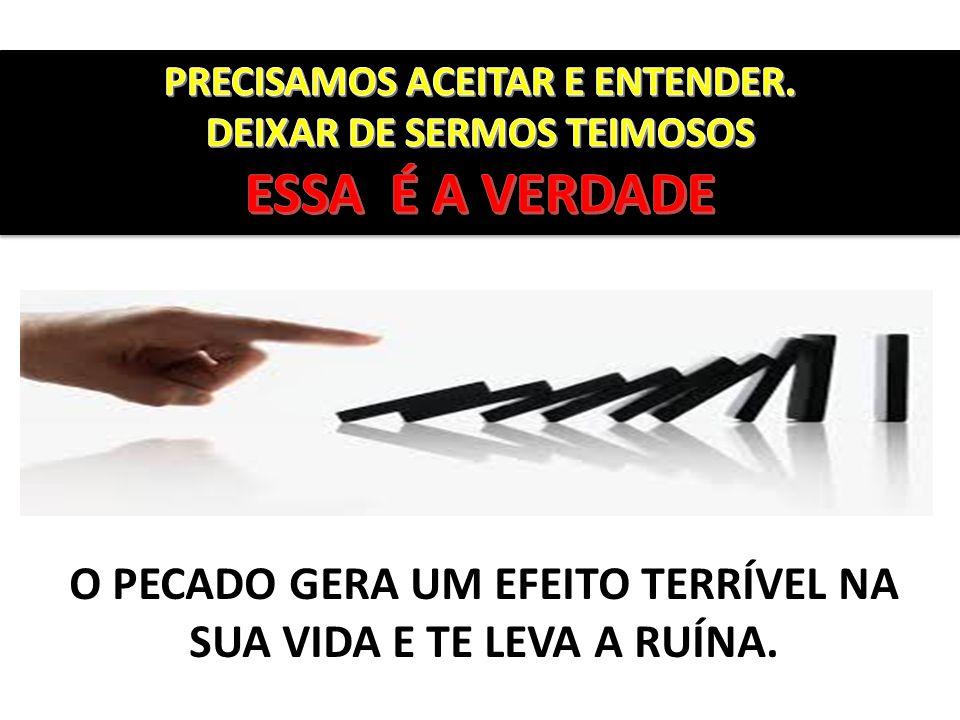 PRECISAMOS ACEITAR E ENTENDER.