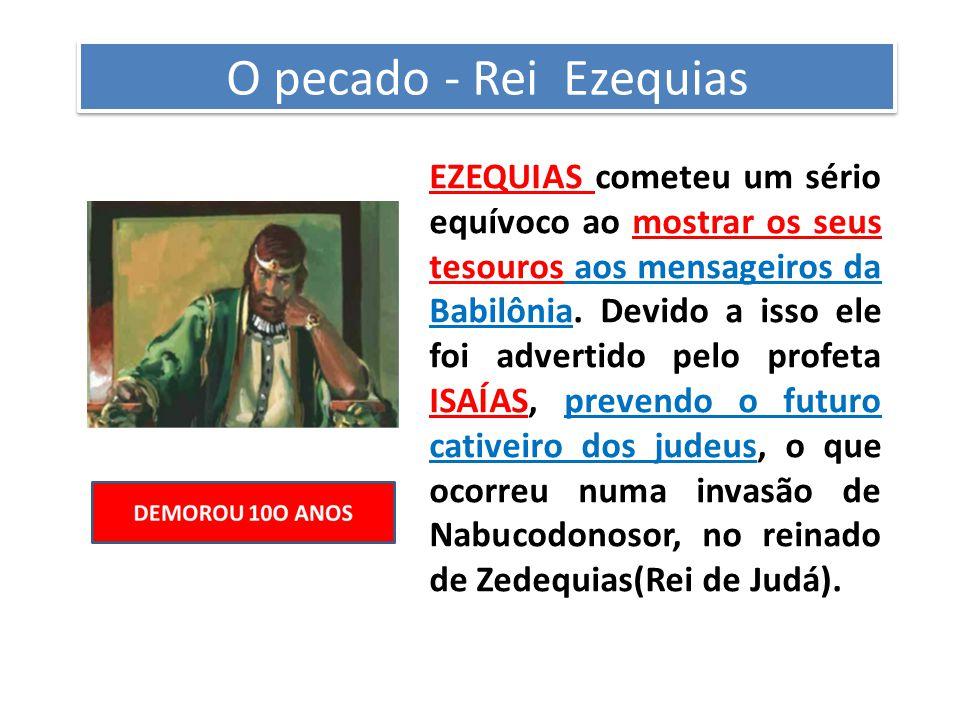 O pecado - Rei Ezequias