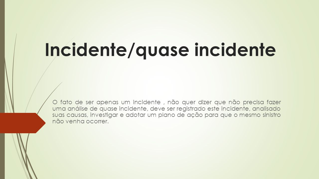 Incidente/quase incidente