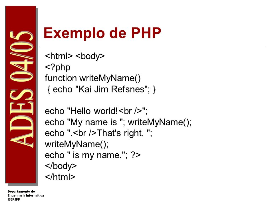 Exemplo de PHP <html> <body> < php