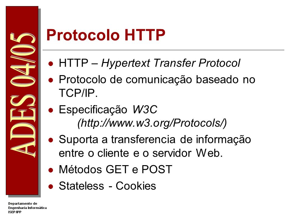 Protocolo HTTP HTTP – Hypertext Transfer Protocol