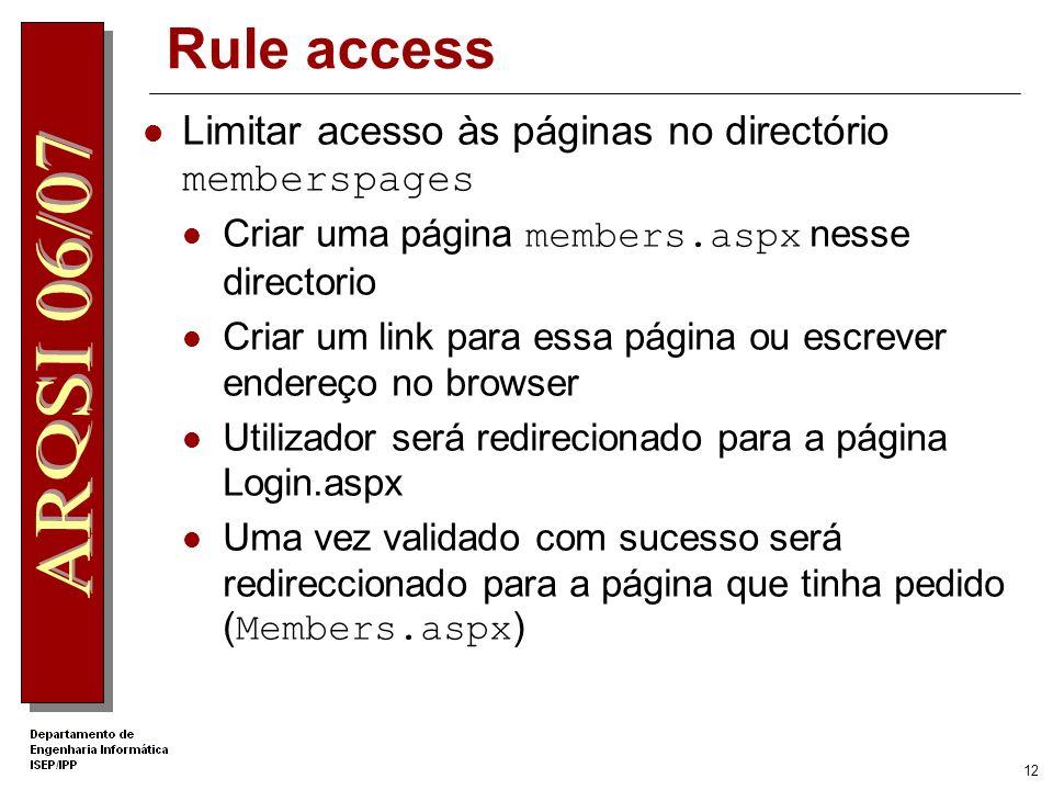 Rule access Limitar acesso às páginas no directório memberspages