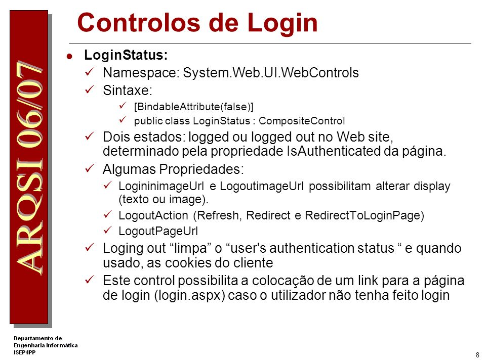 Controlos de Login LoginStatus: Namespace: System.Web.UI.WebControls
