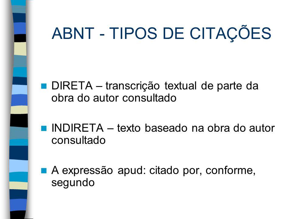 ABNT - TIPOS DE CITAÇÕES