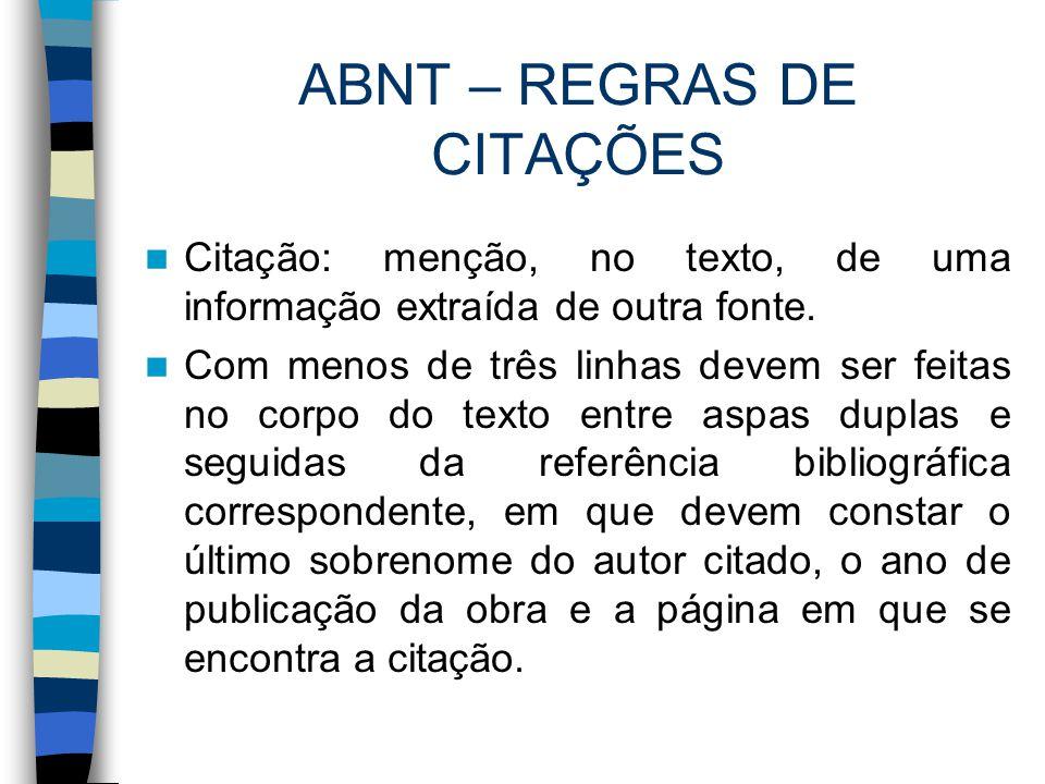 ABNT – REGRAS DE CITAÇÕES