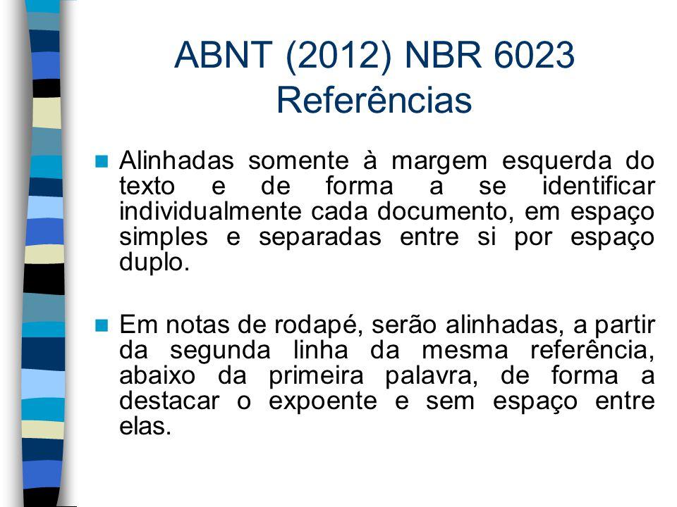 ABNT (2012) NBR 6023 Referências