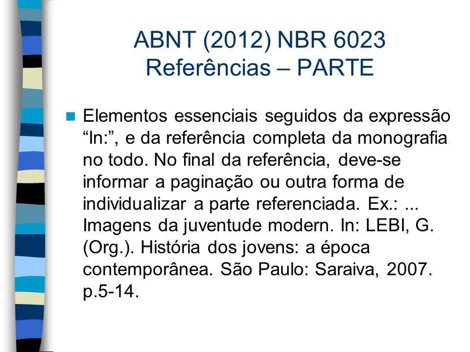 ABNT (2012) NBR 6023 Referências – PARTE