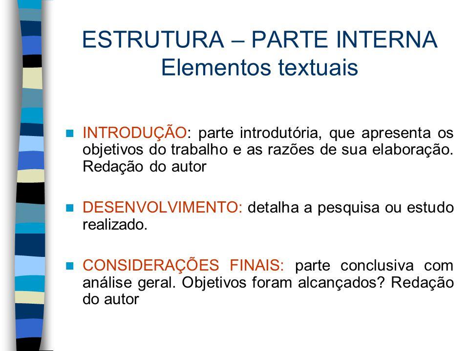 ESTRUTURA – PARTE INTERNA Elementos textuais