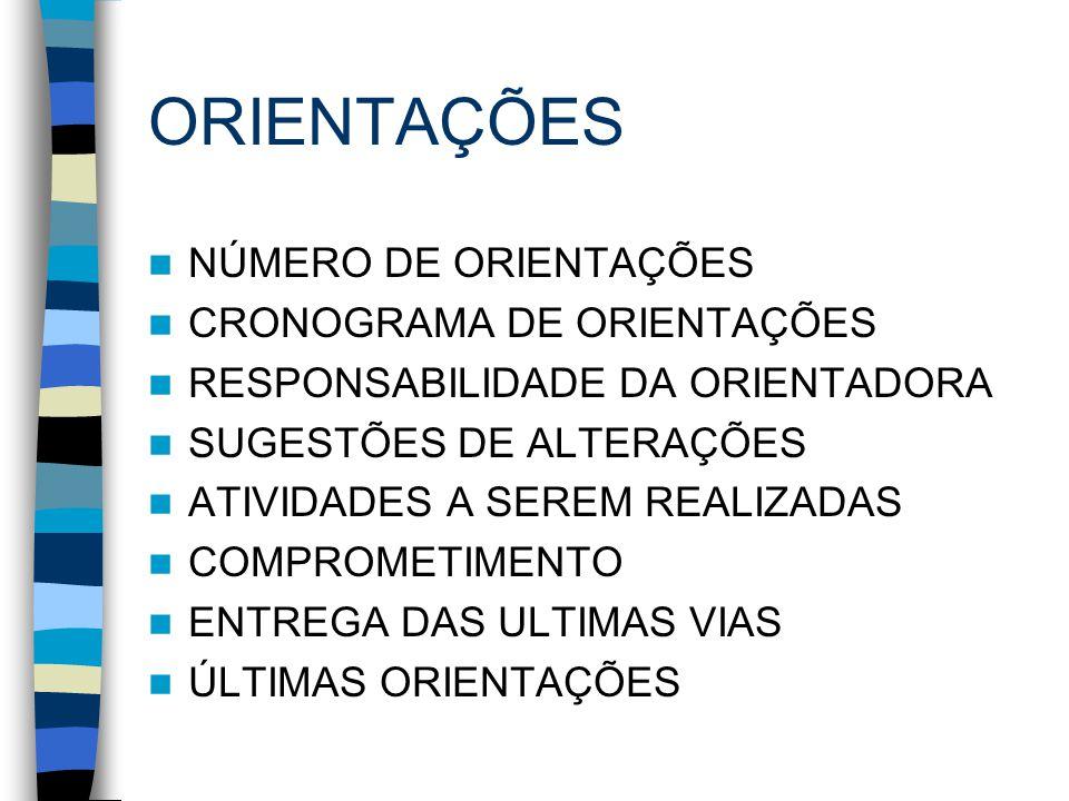 ORIENTAÇÕES NÚMERO DE ORIENTAÇÕES CRONOGRAMA DE ORIENTAÇÕES