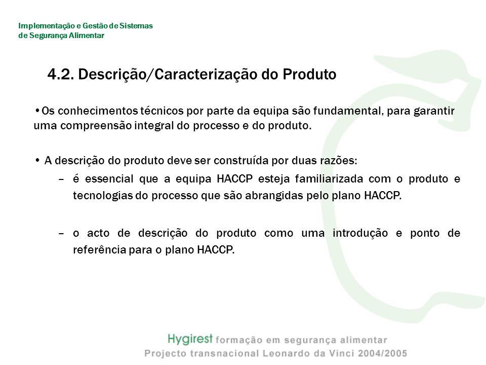 4.2. Descrição/Caracterização do Produto