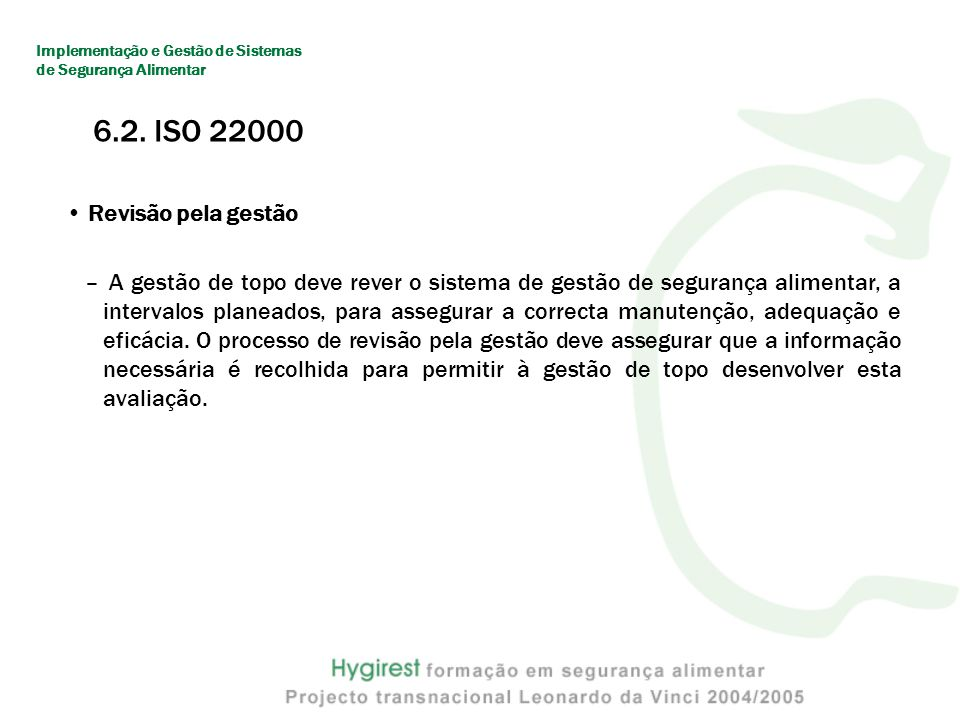 6.2. ISO 22000 Revisão pela gestão