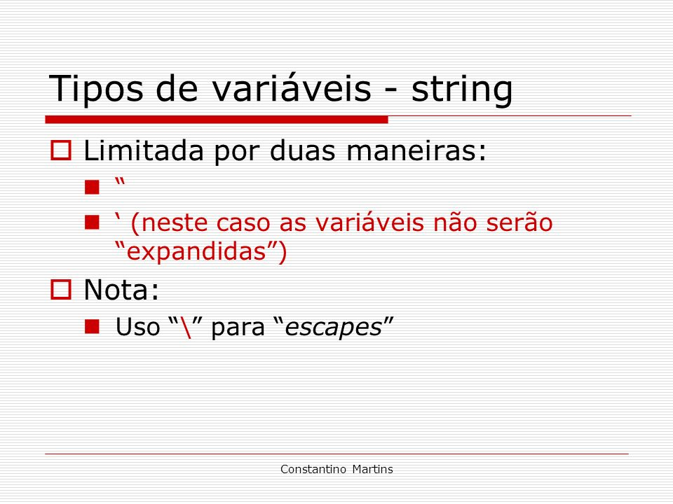 Tipos de variáveis - string