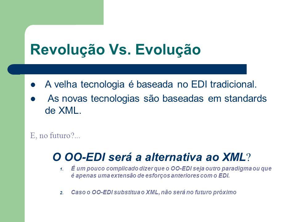 O OO-EDI será a alternativa ao XML