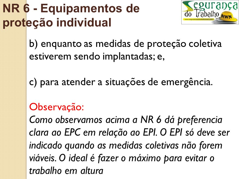 NR 6 - Equipamentos de proteção individual