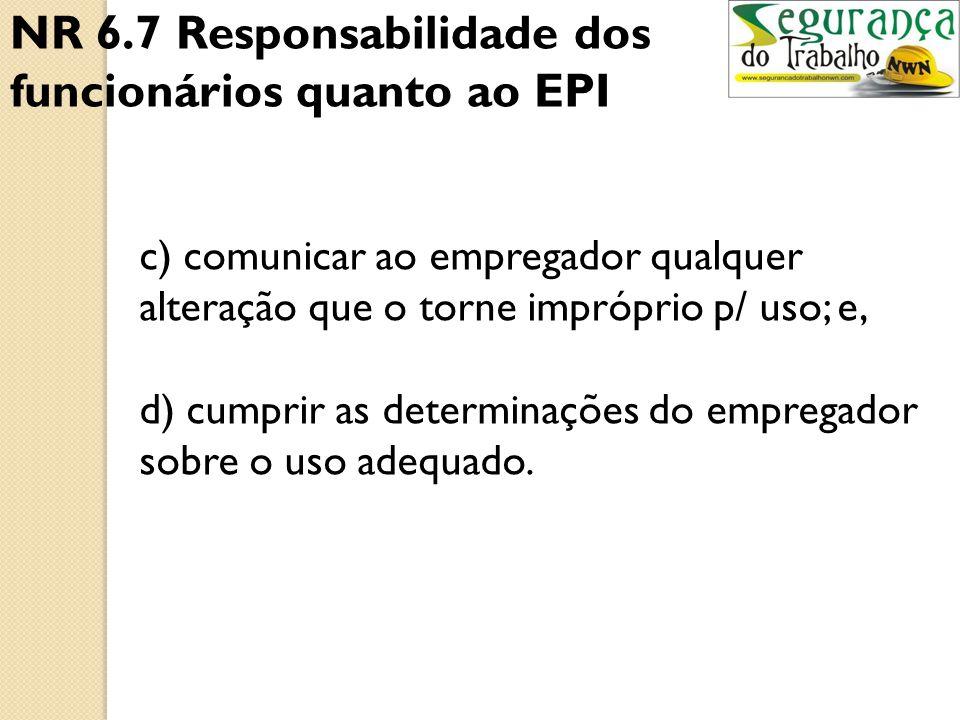 NR 6.7 Responsabilidade dos funcionários quanto ao EPI