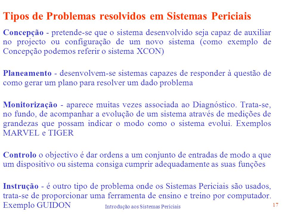 Tipos de Problemas resolvidos em Sistemas Periciais