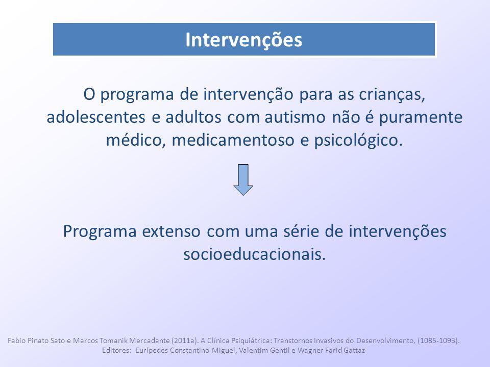Programa extenso com uma série de intervenções socioeducacionais.