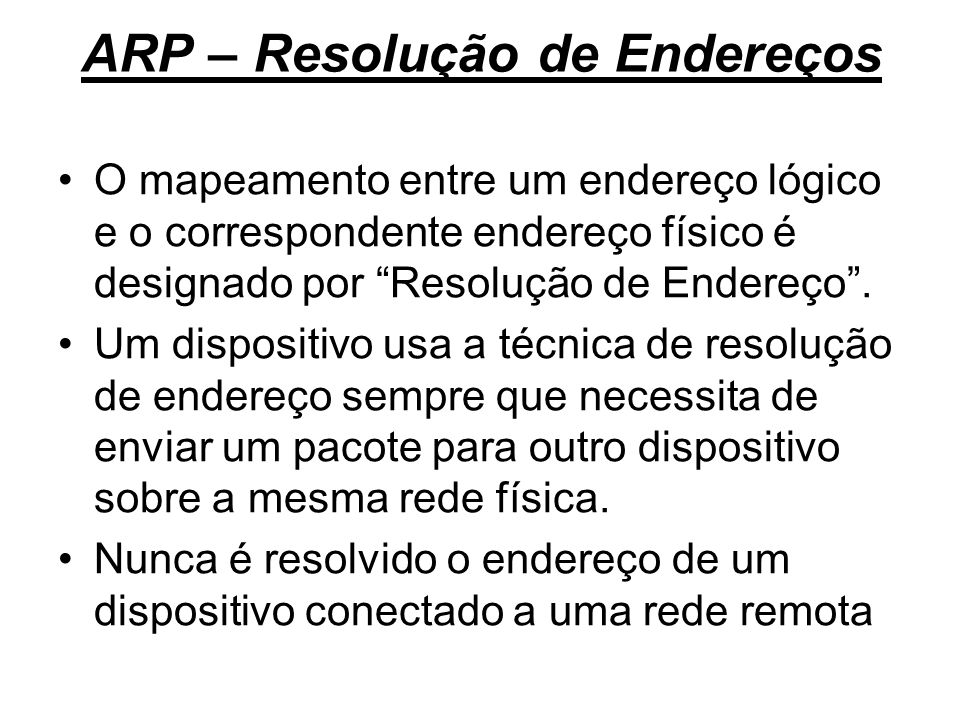 ARP – Resolução de Endereços