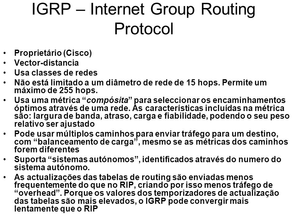 IGRP – Internet Group Routing Protocol