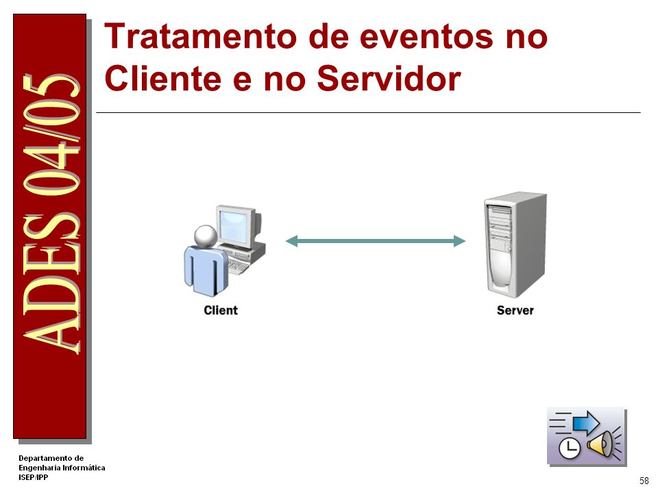 Tratamento de eventos no Cliente e no Servidor