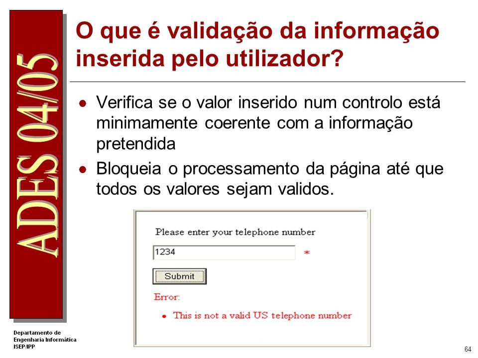 O que é validação da informação inserida pelo utilizador