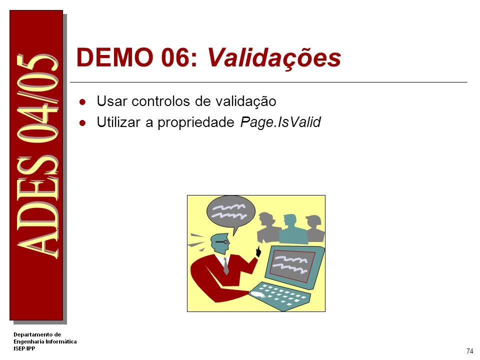 DEMO 06: Validações Usar controlos de validação