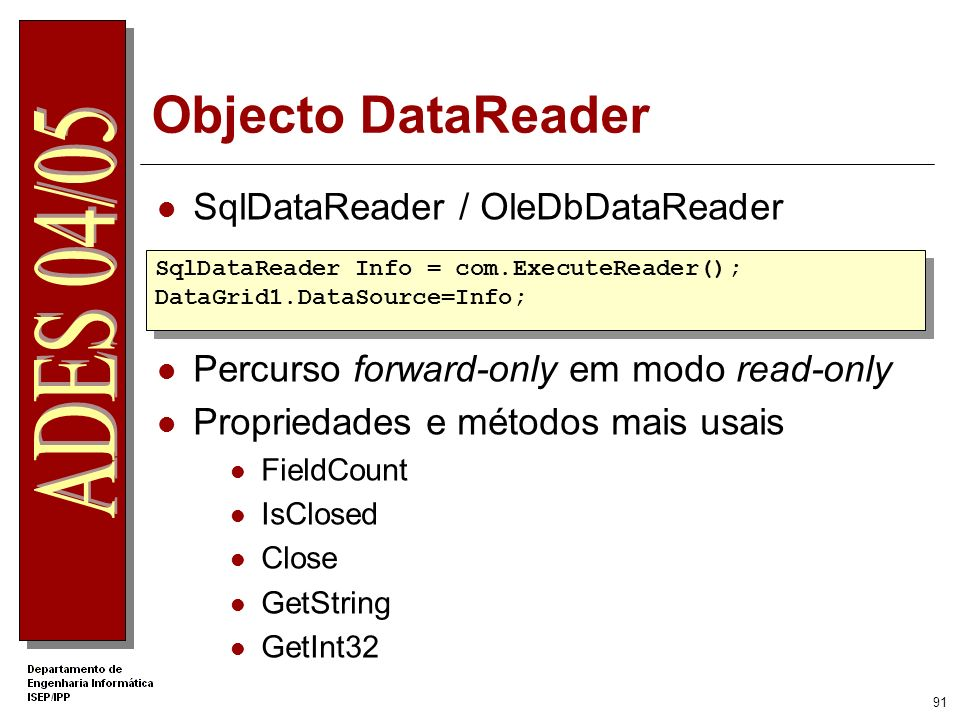 Objecto DataReader SqlDataReader / OleDbDataReader