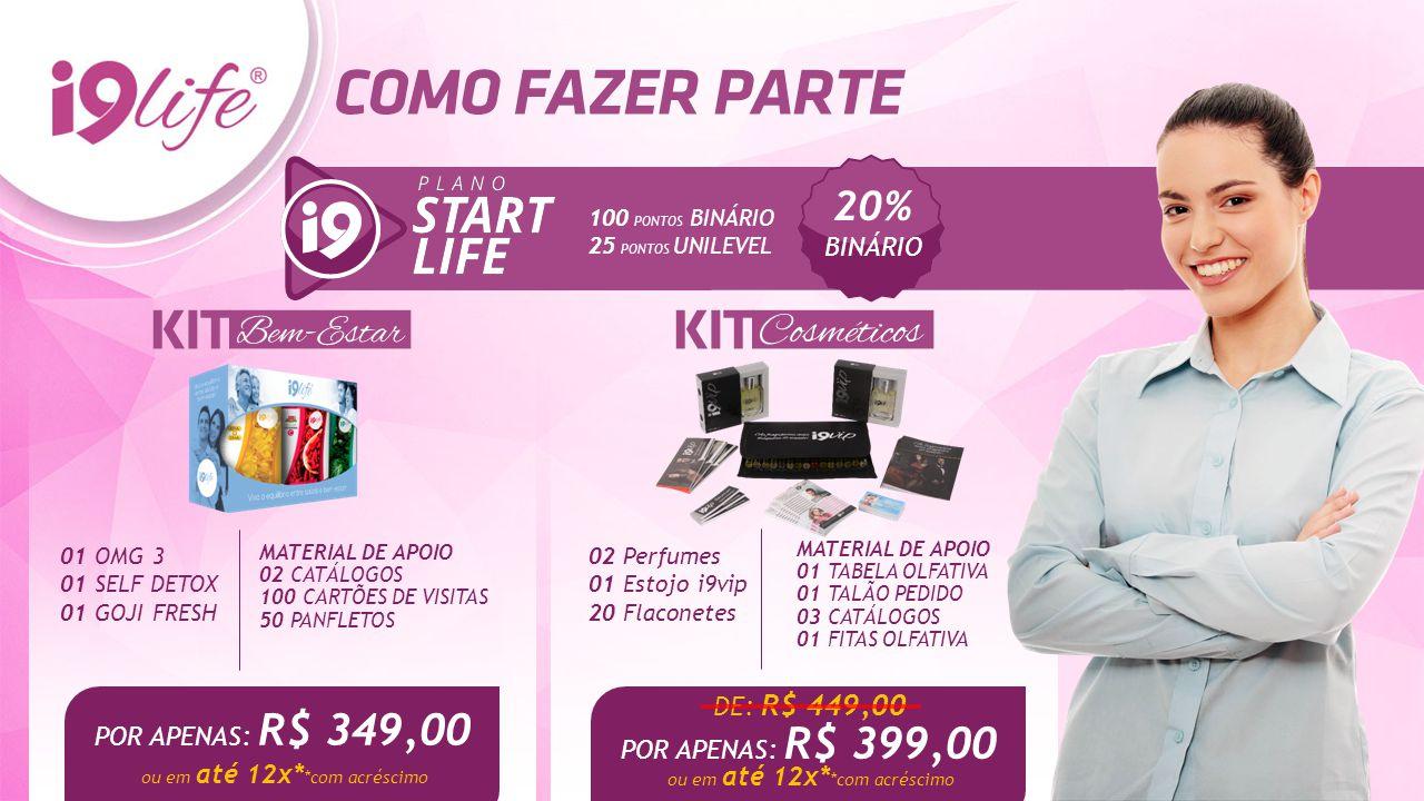 20% BINÁRIO DE: R$ 449,00 POR APENAS: R$ 349,00 POR APENAS: R$ 399,00