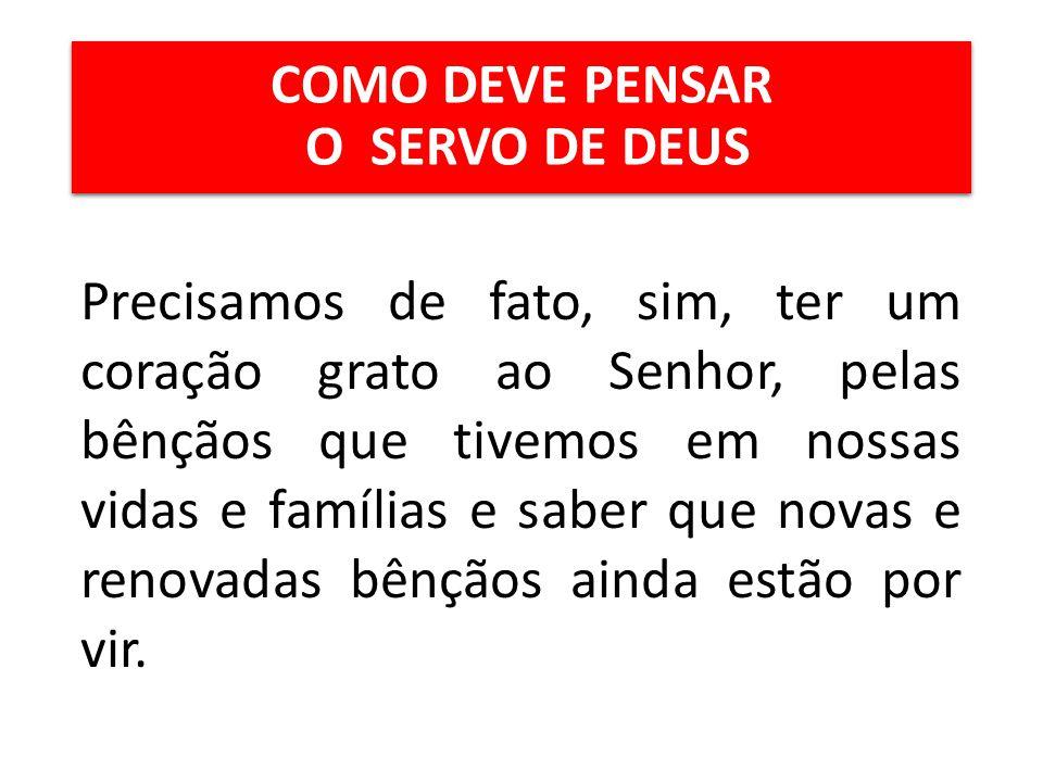 COMO DEVE PENSAR O SERVO DE DEUS