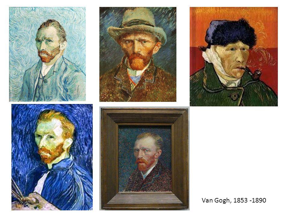 Van Gogh, 1853 -1890