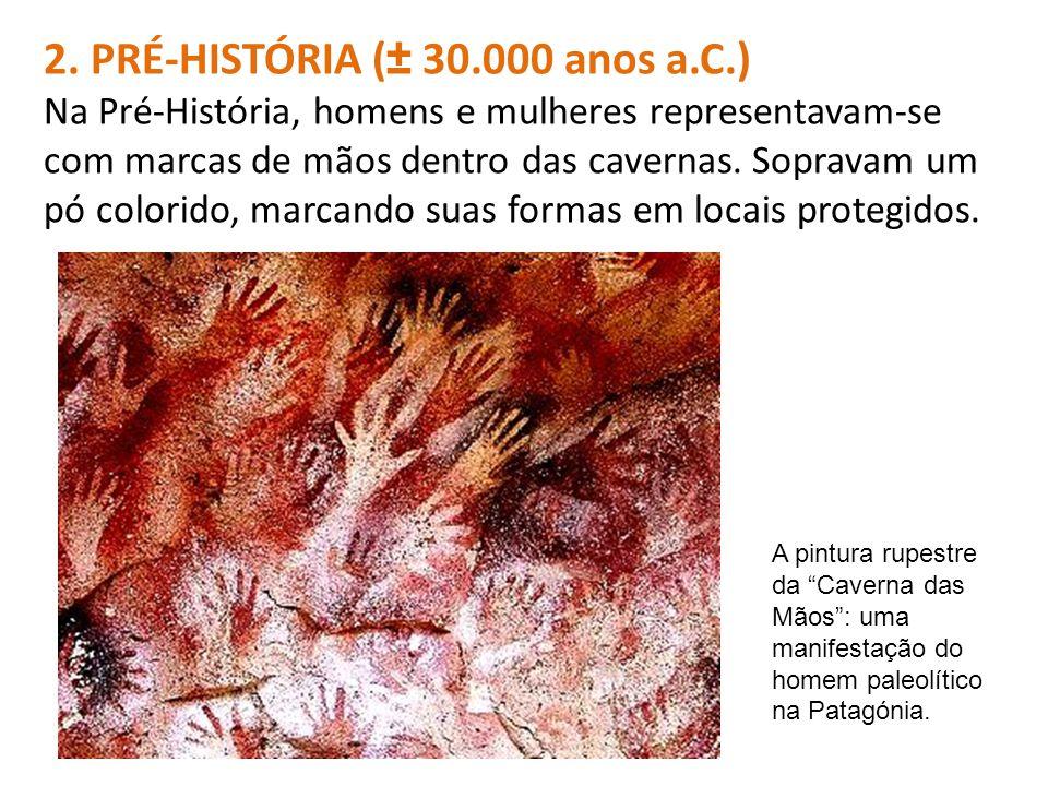2. PRÉ-HISTÓRIA (± 30.000 anos a.C.)
