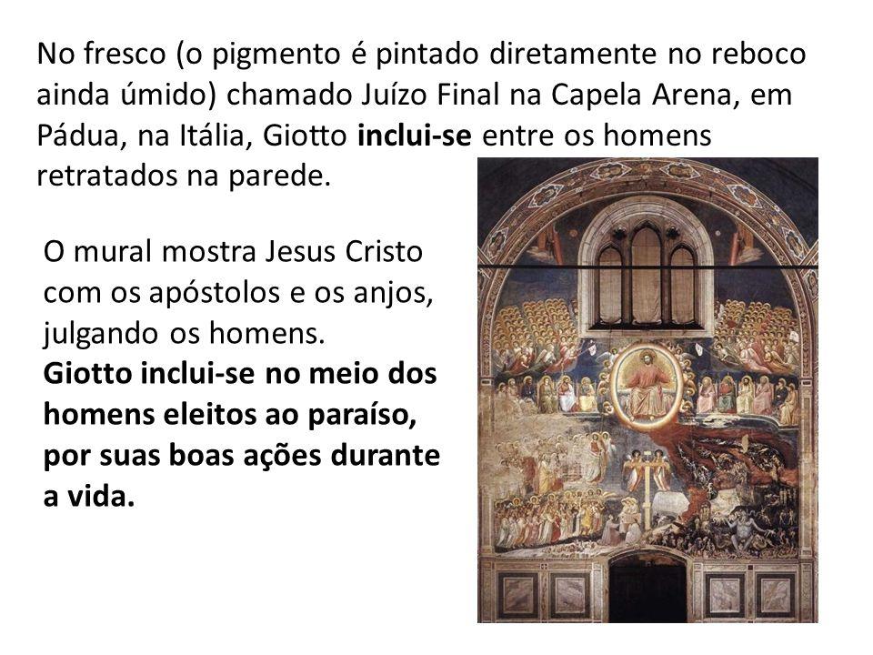 No fresco (o pigmento é pintado diretamente no reboco ainda úmido) chamado Juízo Final na Capela Arena, em Pádua, na Itália, Giotto inclui-se entre os homens retratados na parede.