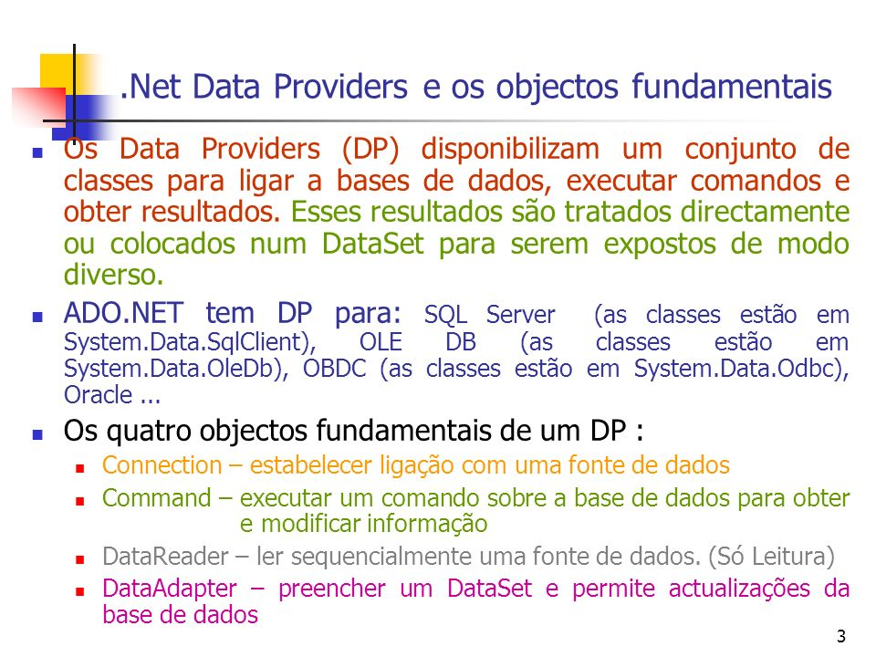 .Net Data Providers e os objectos fundamentais
