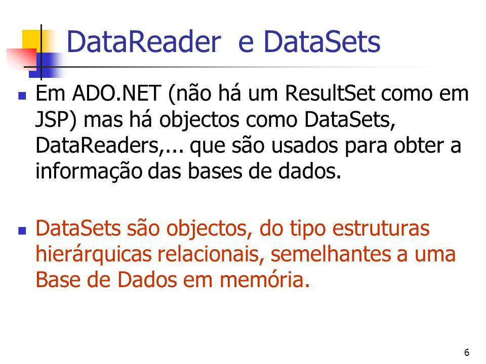 DataReader e DataSets