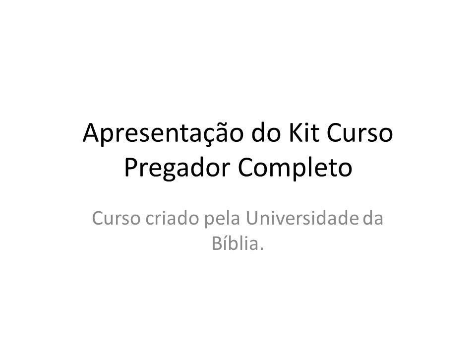 Apresentação do Kit Curso Pregador Completo