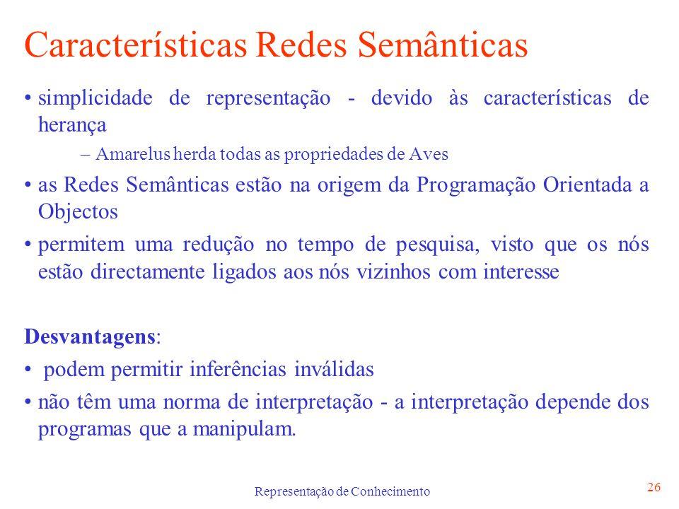 Características Redes Semânticas