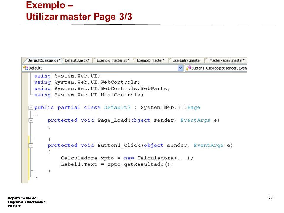 Exemplo – Utilizar master Page 3/3