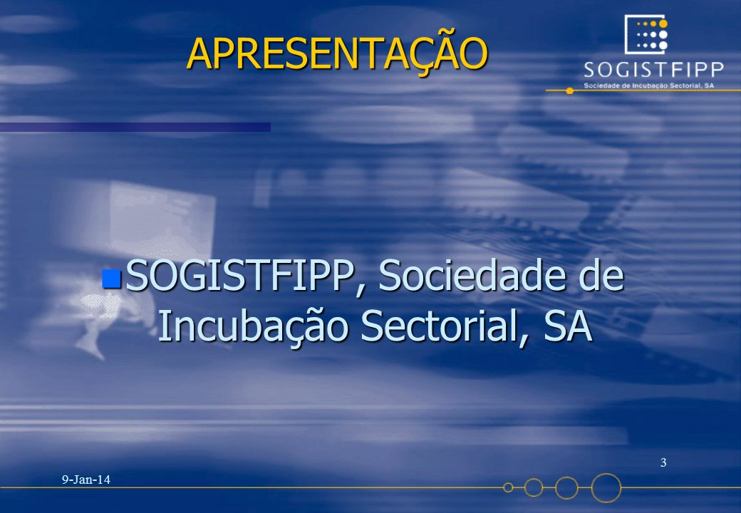 SOGISTFIPP, Sociedade de Incubação Sectorial, SA