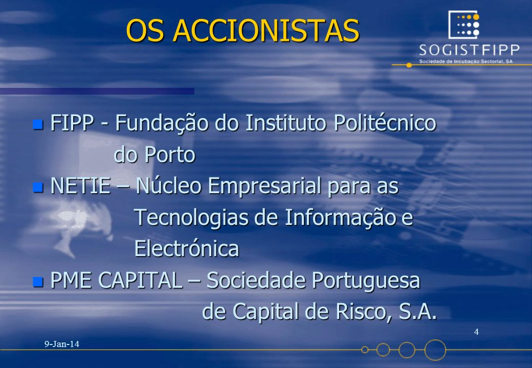 OS ACCIONISTAS FIPP - Fundação do Instituto Politécnico do Porto