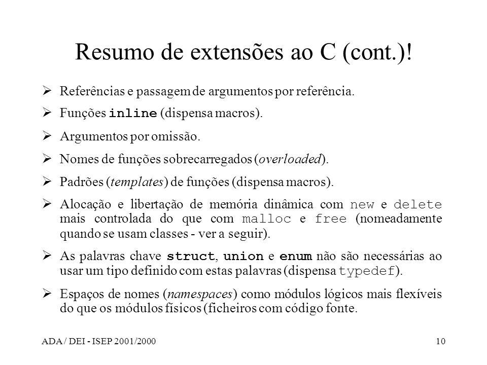 Resumo de extensões ao C (cont.)!