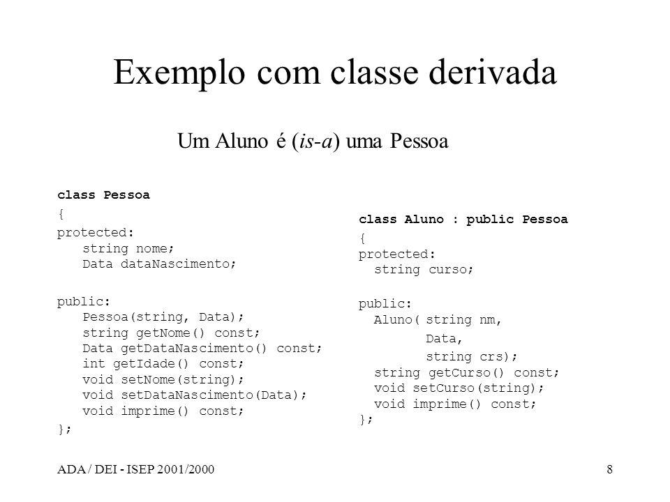 Exemplo com classe derivada