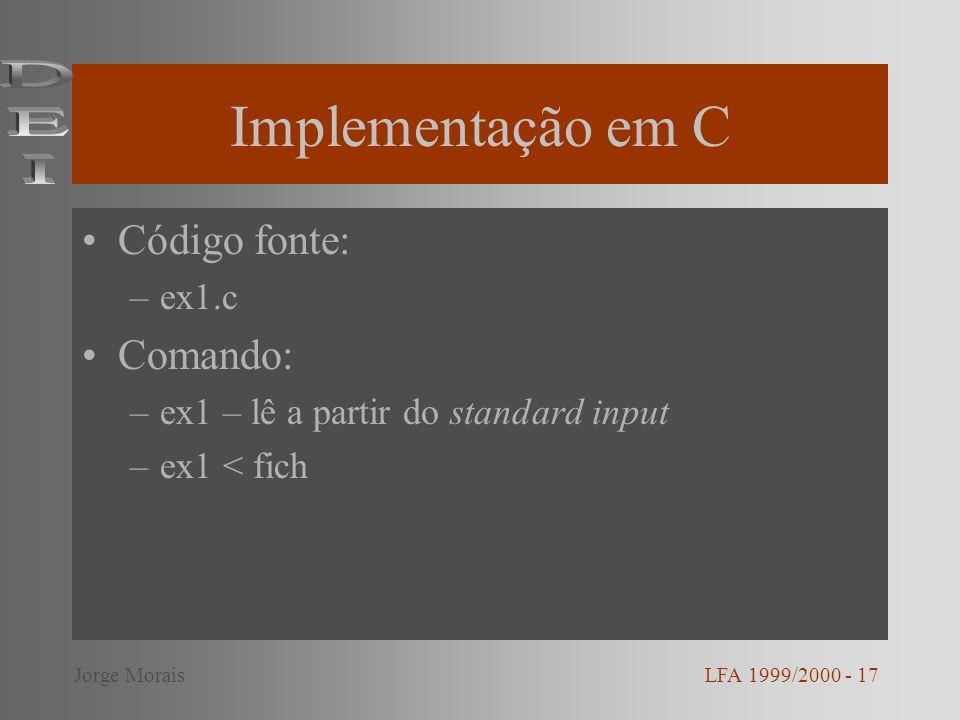 Implementação em C DEI Código fonte: Comando: ex1.c