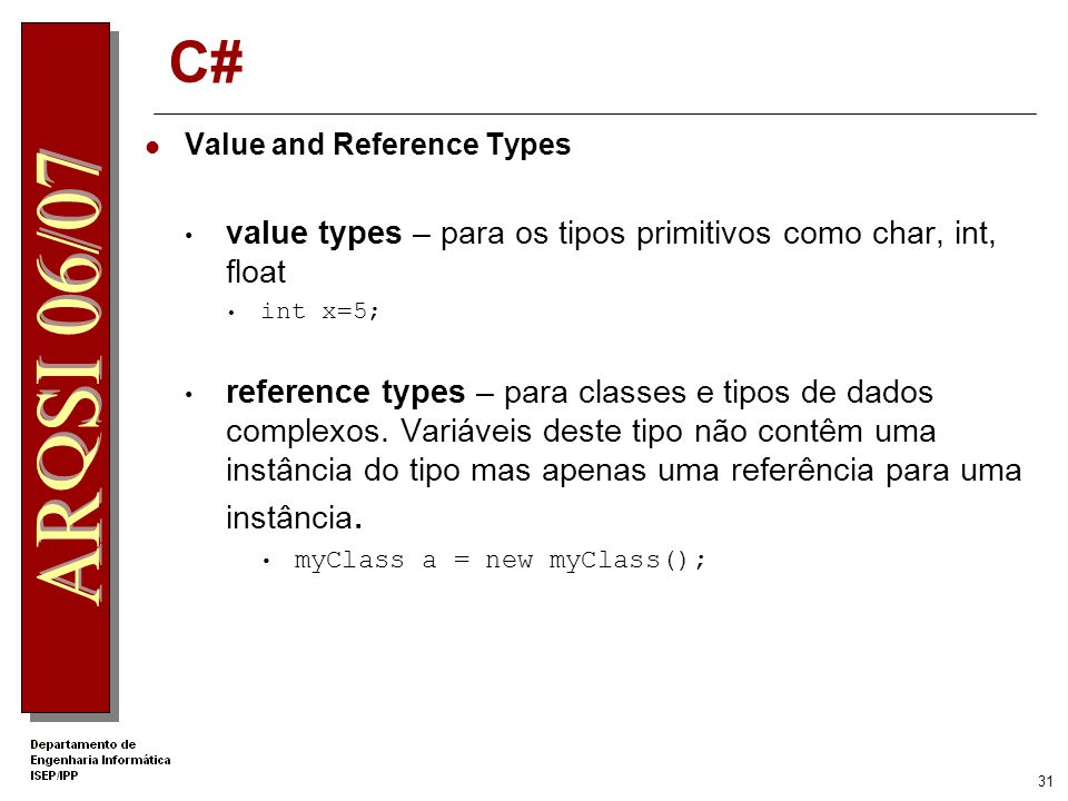 C# value types – para os tipos primitivos como char, int, float