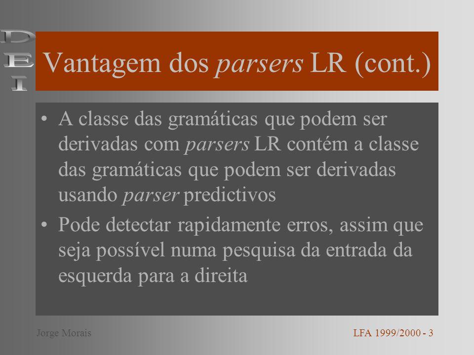Vantagem dos parsers LR (cont.)